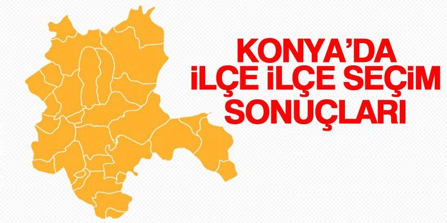 Konya ilçe ilçe milletvekilliği seçim sonuçları!