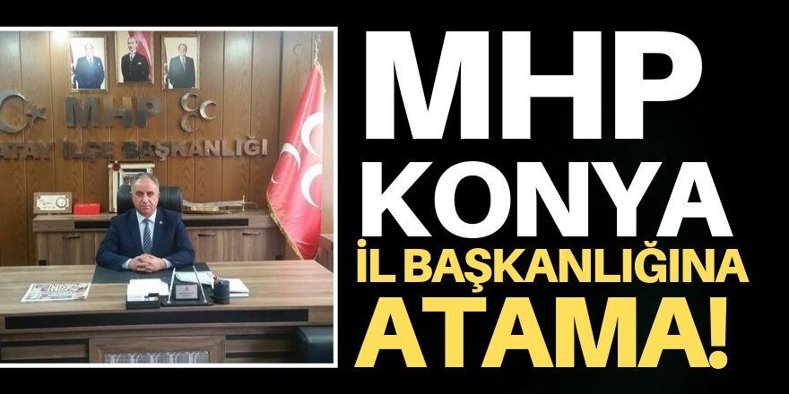MHP Konya İl Başkanlığına atama!