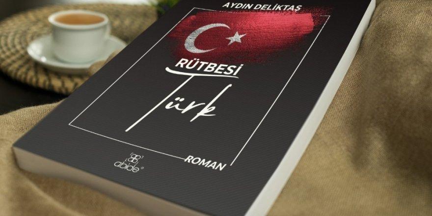 """""""Rütbesi Türk"""" adlı kitap yayınlandı"""