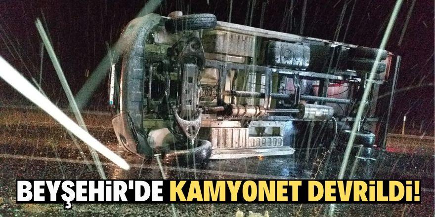 Beyşehir'de kamyonet devrildi: 1 yaralı
