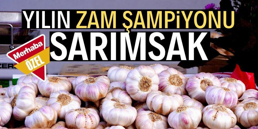 Sarımsak 2019'un  zam şampiyonu