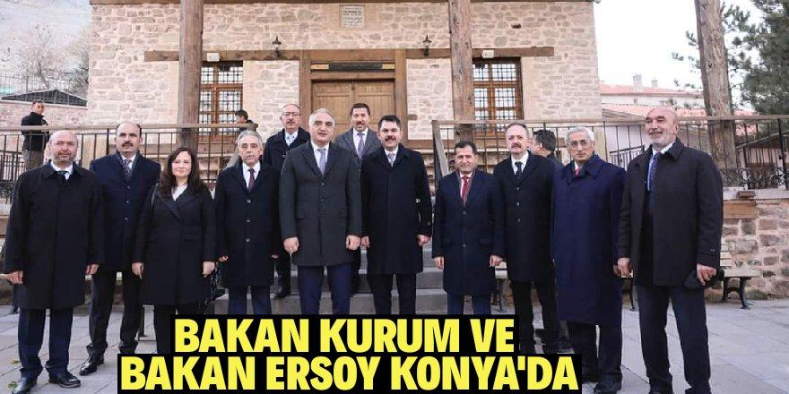 Bakan Kurum ve Bakan Ersoy Konya'da