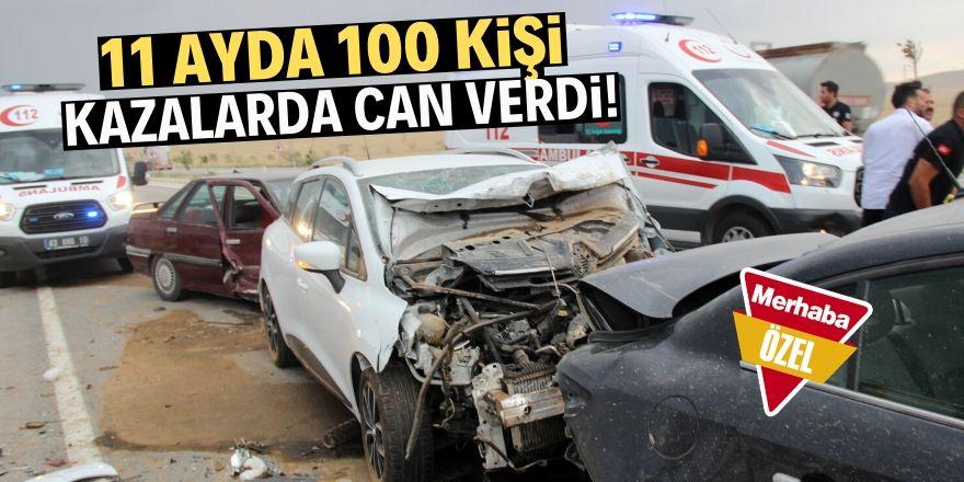 Konya'da 100 kişi kazalarda öldü!