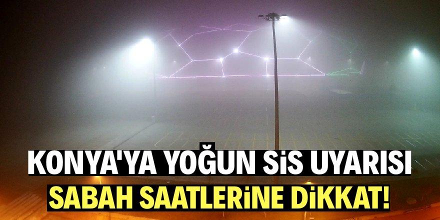 Konya'da yoğun sis!