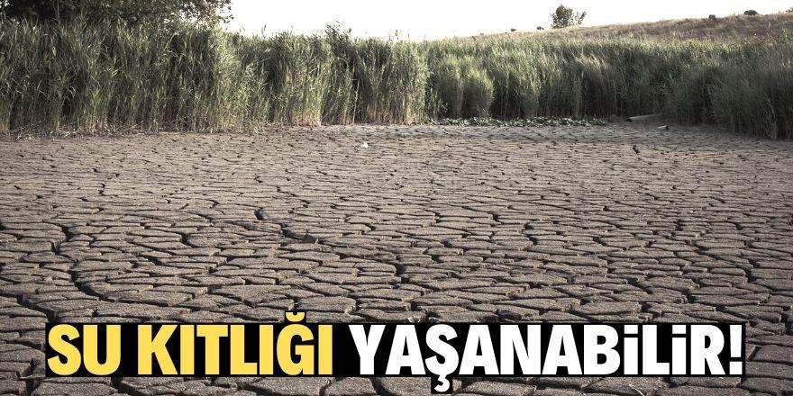 Türkiye yakın gelecekte su kıtlığı yaşayabilir!