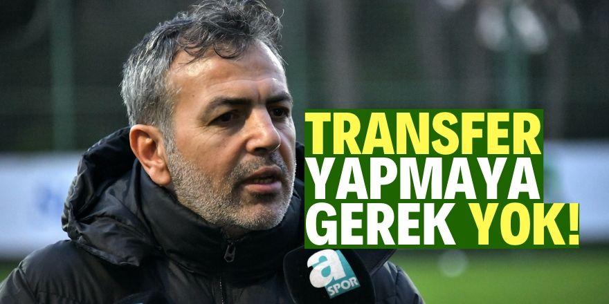 Konyaspor'un transfere ihtiyacı yok!