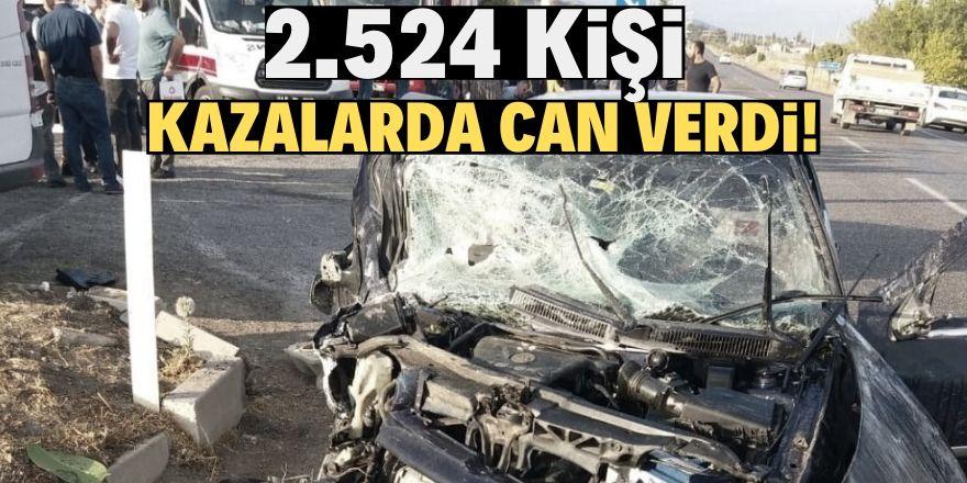 2019'da 2 bin 524 kişi kazalarda can verdi