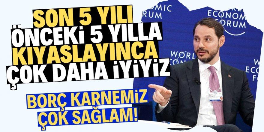 Albayrak: Türkiye'nin borç karnesi çok sağlam