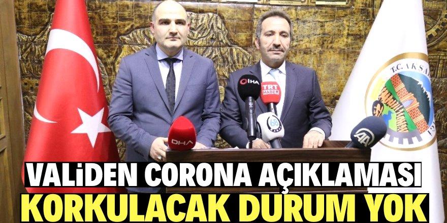 Aksaray Valisinden korona virüsü açıklaması