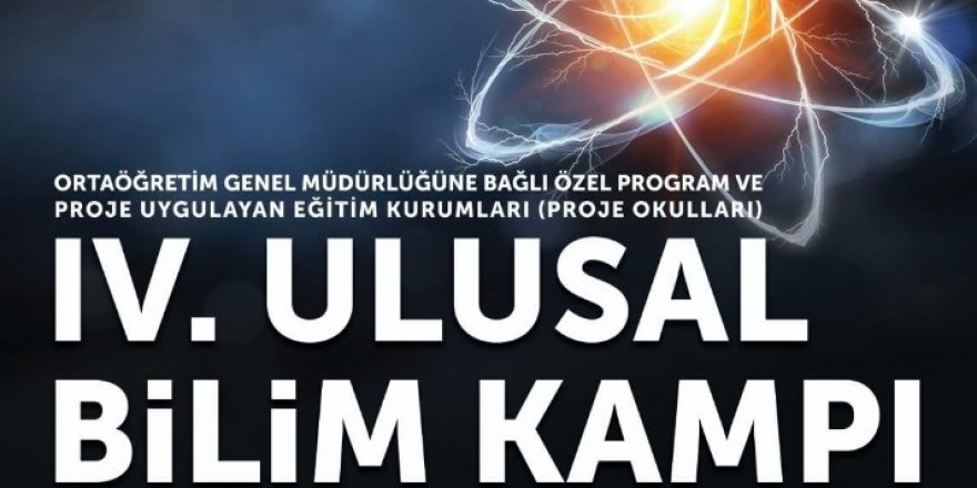 Konya'da 4. Ulusal Bilim Kampı yapılacak