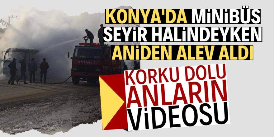Konya'da seyir halindeki minibüs alev alev yandı!