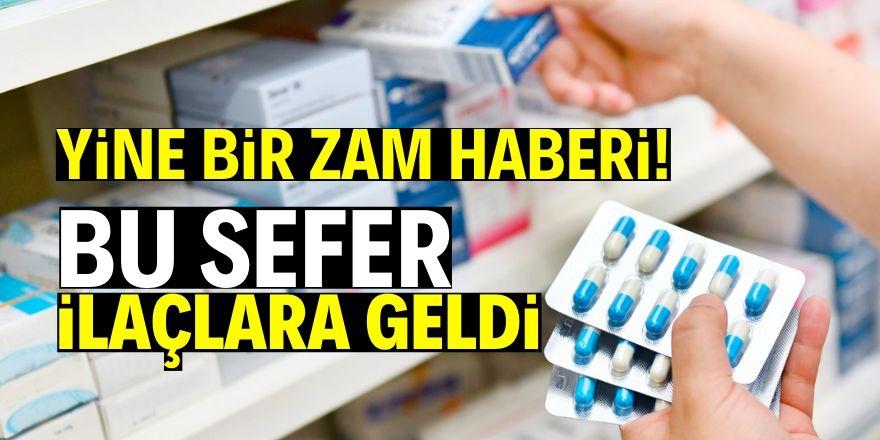 İlaçlara yüzde 12.10 zam yapıldı