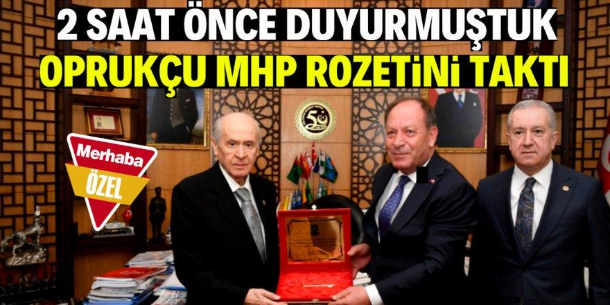 Beklenen oldu Oprukçu MHP'ye geçti