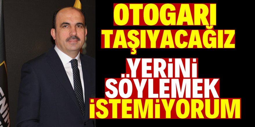 Başkan Altay'dan Otogar yorumu