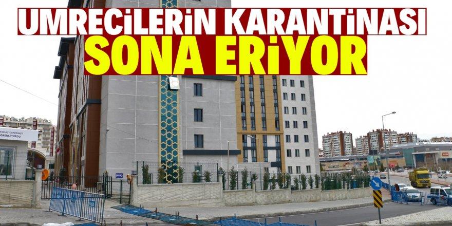 Konya'daki umrecilerin 14 gün karantina süresi sona eriyor