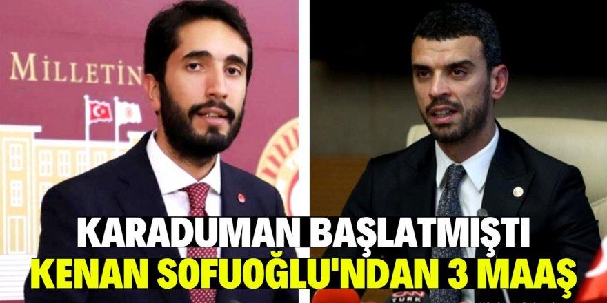 Karaduman'ın maaş kampanyasına Sofuoğlu'ndan destek!