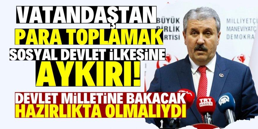 Mustafa Destici'den Erdoğan'a tepki!