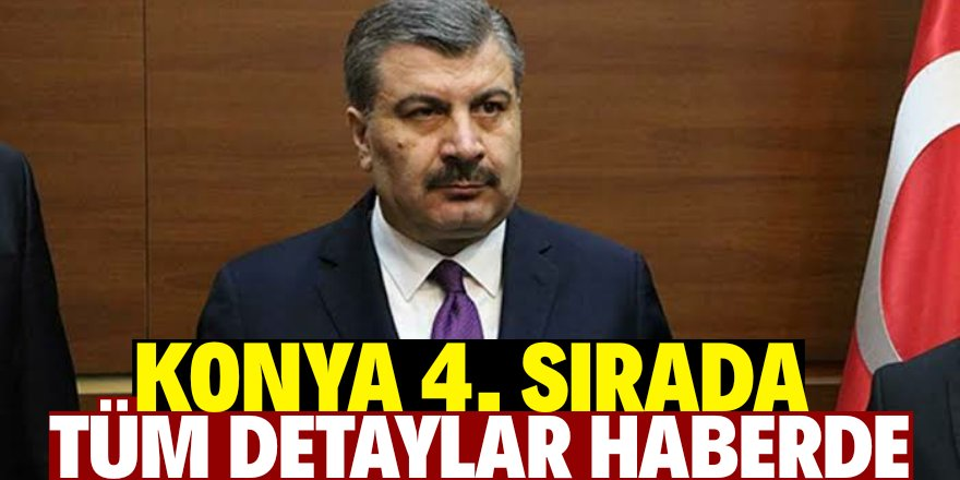 Konya'daki vaka ve ölüm sayıları açıklandı