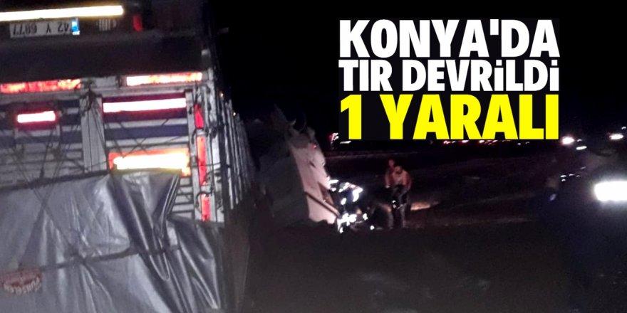 Konya'da tır devrildi: 1 yaralı