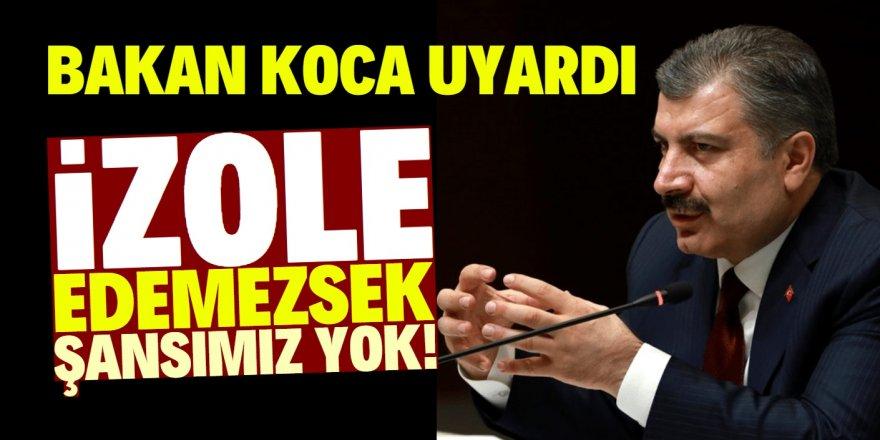 Sağlık Bakanı Koca'dan kritik koronavirüs uyarısı!