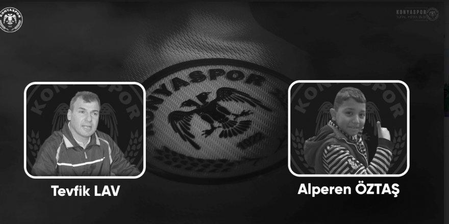 Konyaspor Tevfik Lav  ve Alperen'i unutmadı