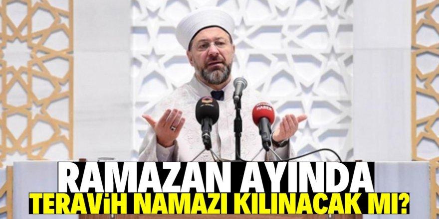 Diyanet İşleri Başkanı açıkladı: Ramazan'da camiler açık olacak mı?