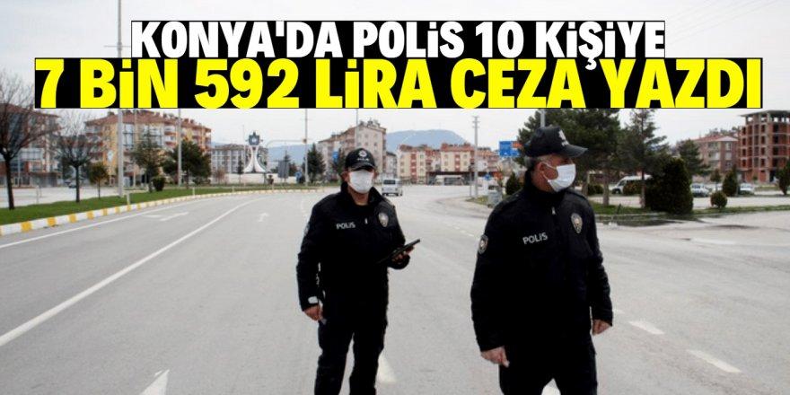 Konya'da yasağa uymayan 10 kişiye ceza