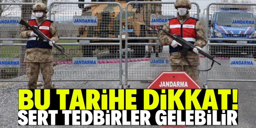 Türkiye'de korona için kritik tarih açıklandı!