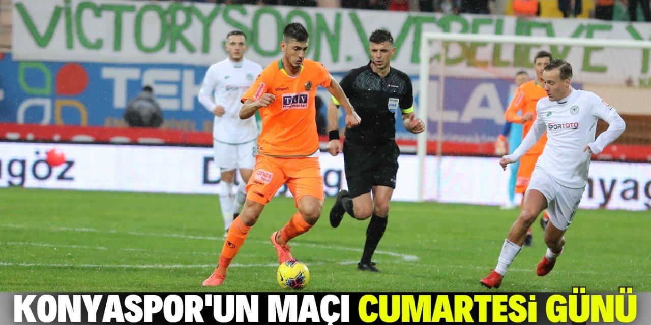 Konyaspor-Alanyaspor maçı Cumartesi günü oynanacak