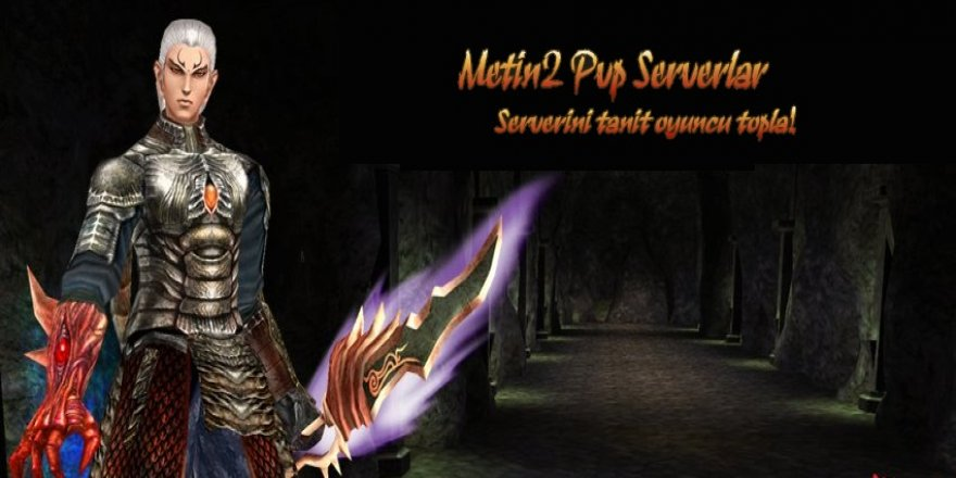 Metin2 Pvp Serverler ile Metin2 Pvp'lerinin Doyumsuz Keyfi – Metin2pvp-serverler.org