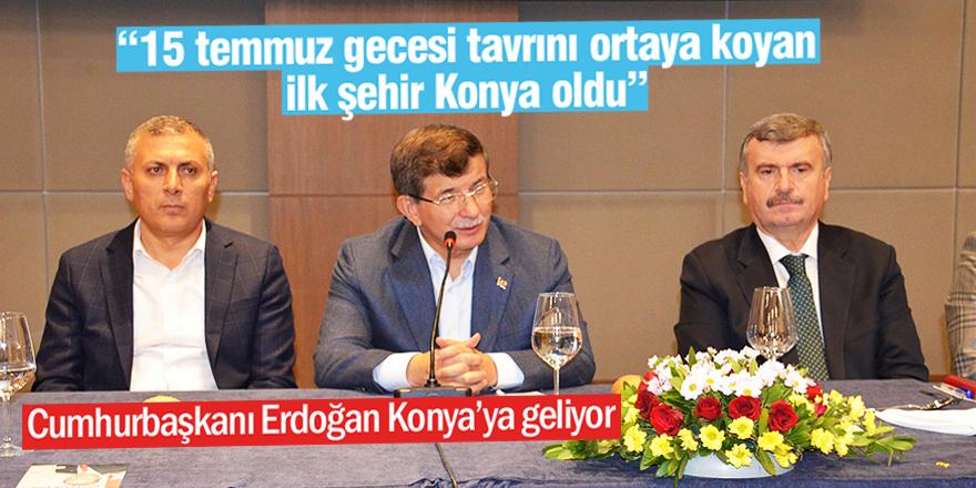 Davutoğlu: Konya her zaman tek yumruk oldu