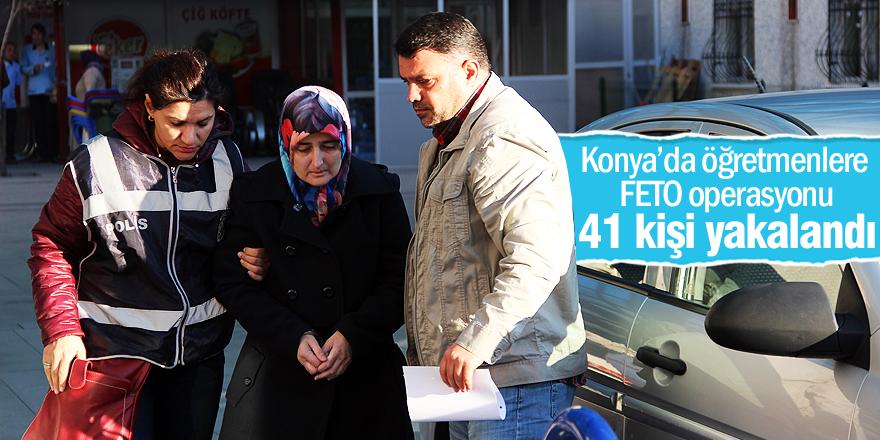 Konya'da öğretmenlere FETÖ operasyonu