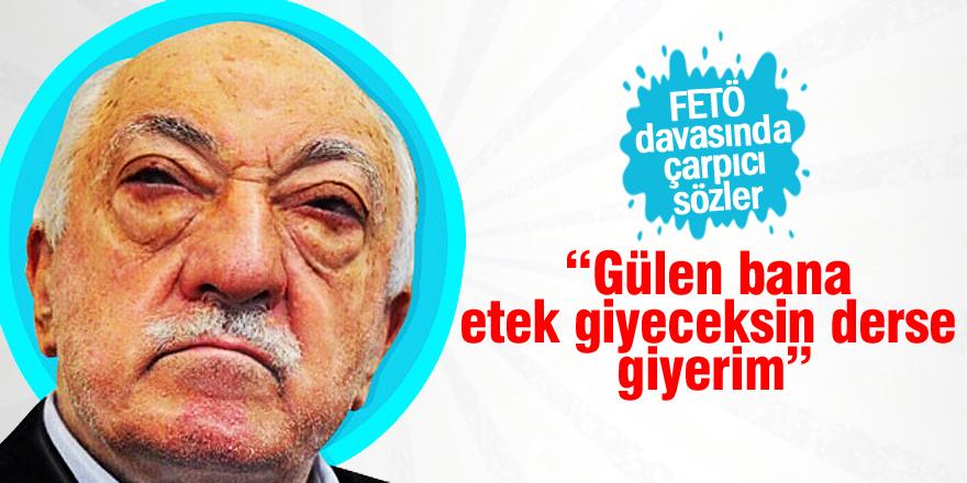 """FETÖ tanığı avukattan """"Etek giyme"""" iddiası"""