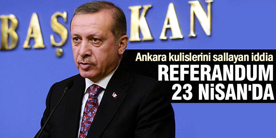 Referandum 23 Nisan'da yapılacak