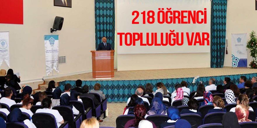 218 öğrenci topluluğu var