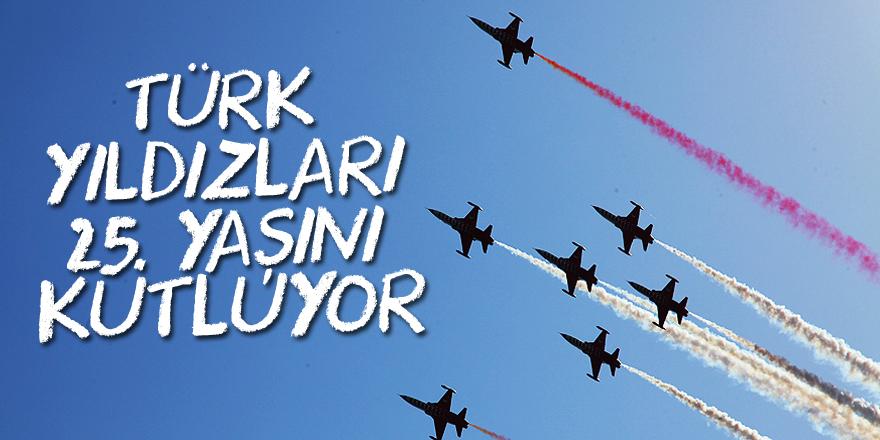Türk Yıldızları 25. yaşını kutluyor