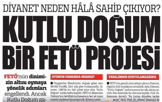 Türkiye gazetesi: Kutlu Doğum FETÖ projesi