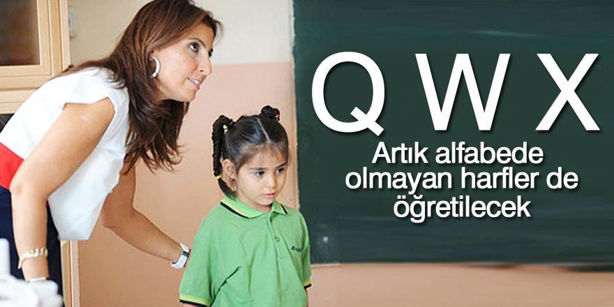 X, q ve w harfleri müfredata girdi!