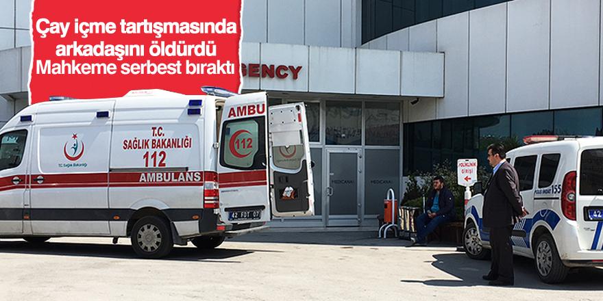 Konya'da kavgada darbedilen kişi öldü