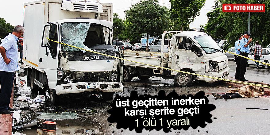 Konya'da iki kamyonet çarpıştı: 1 ölü, 1 yaralı