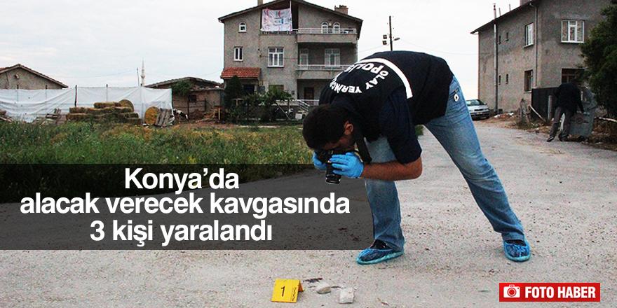 Konya'da alacak verecek kavgası kanlı bitti: 3 yaralı