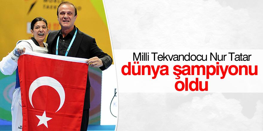 Nur Tatar dünya şampiyonu oldu