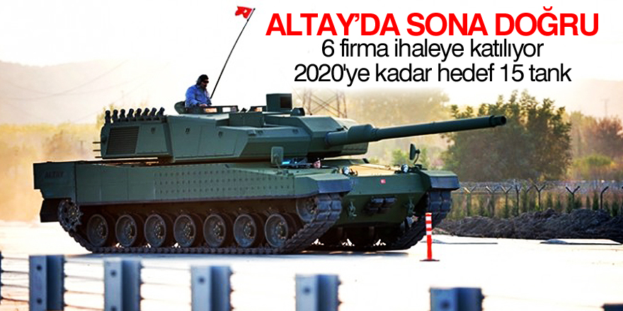 Altay Tankı'nda ihaleye doğru