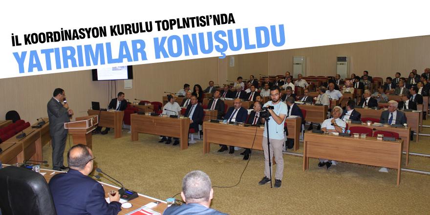 Yatırımlar İl Koordinasyon Kurulu toplantısında görüşüldü