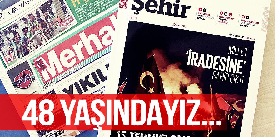 Merhaba Gazetesi 48 yaşında