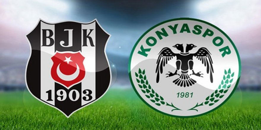 Beşiktaş-Konyaspor maçı saat kaçta?
