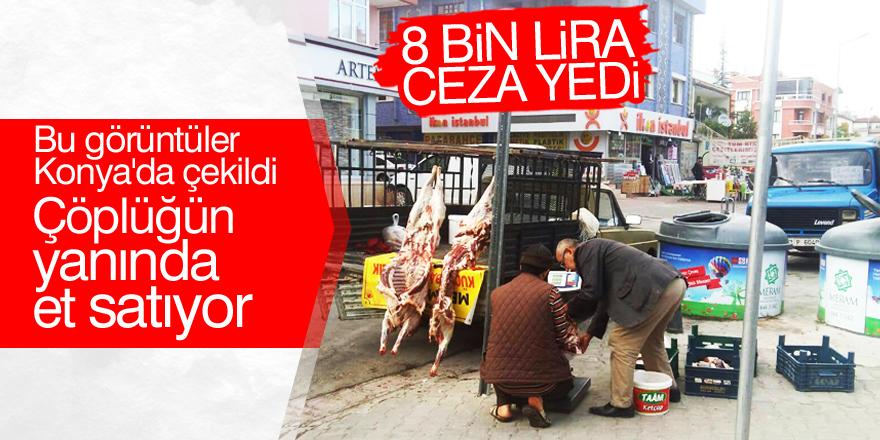 Açıkta et satanlara 8 bin TL ceza verildi