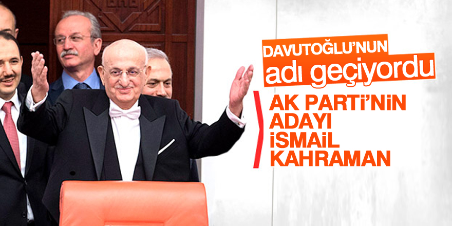 AK Parti'nin Meclis Başkan adayı belli oldu
