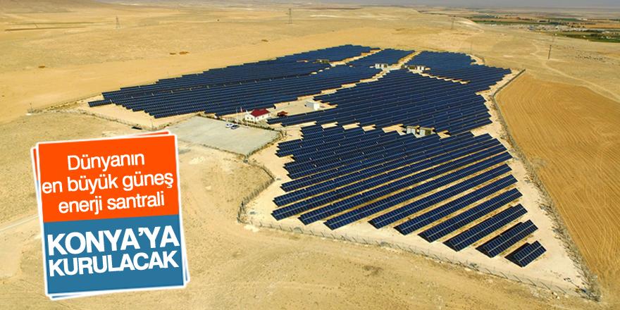 Dünyanın en büyük güneş enerji santralini Türkiye yapacak