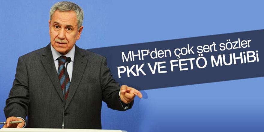 MHP'den Bülent Arınç'a çok sert sözler